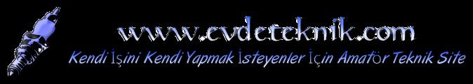 www.evdeteknik.com FORUM